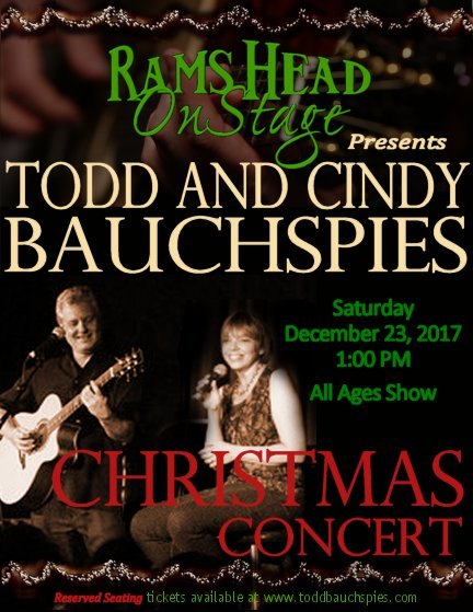 Todd & Cindy Bauchspies Christmas Concert at Rams Head